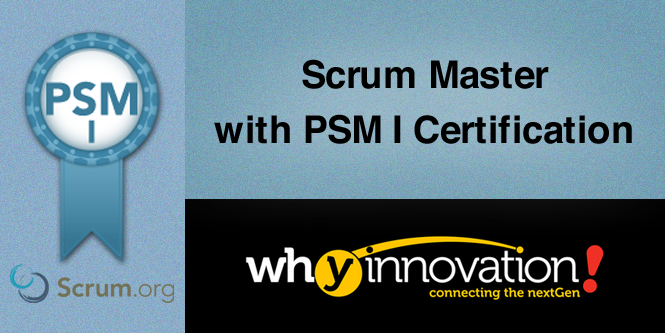 Scrum Master with PSM 1 Certification